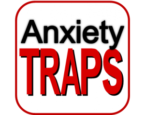 Anxiety Traps! CBT Solutions (UK 2015)